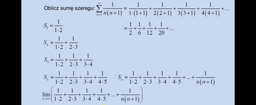Lekcja 1 – Zbieżność szeregu z definicji (suma szeregu)