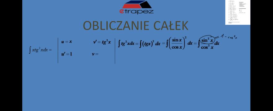 Lekcja 4 – Całki przez podstawienie i przez części (trudniejsze całki)