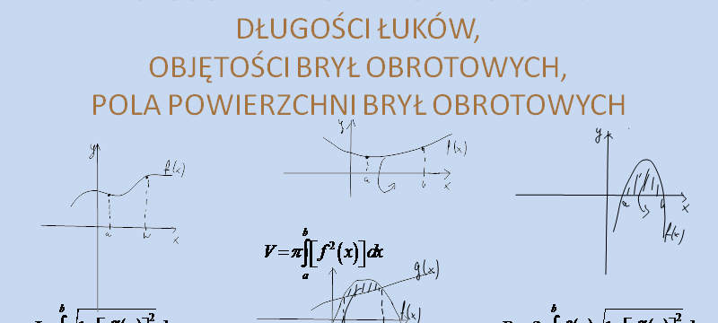 Lekcja 4 – Obliczanie długości łuków, objętości i pól powierzchni brył obrotowych