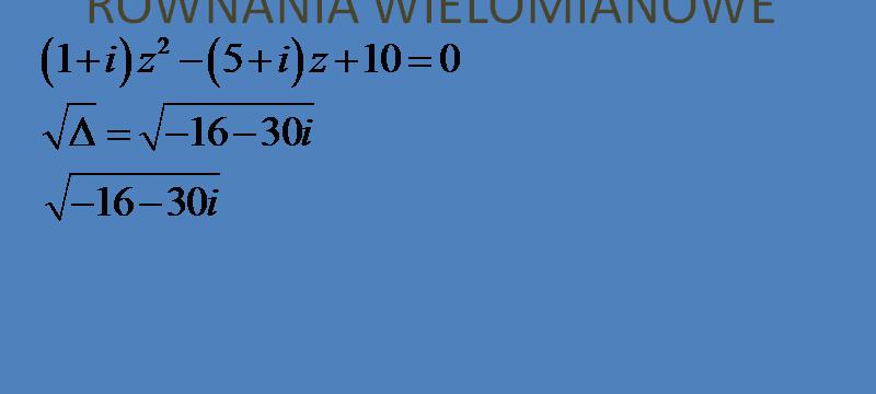 Lekcja 6 – Równania wielomianowe. Równania kwadratowe.