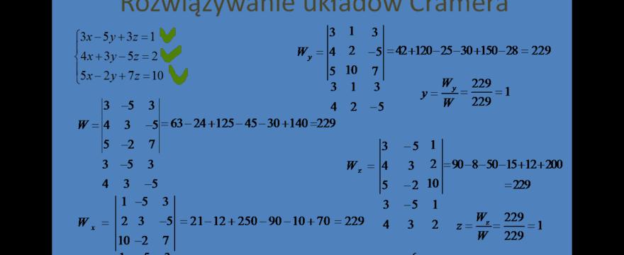 Lekcja 6 – Układy równań liniowych Cramera
