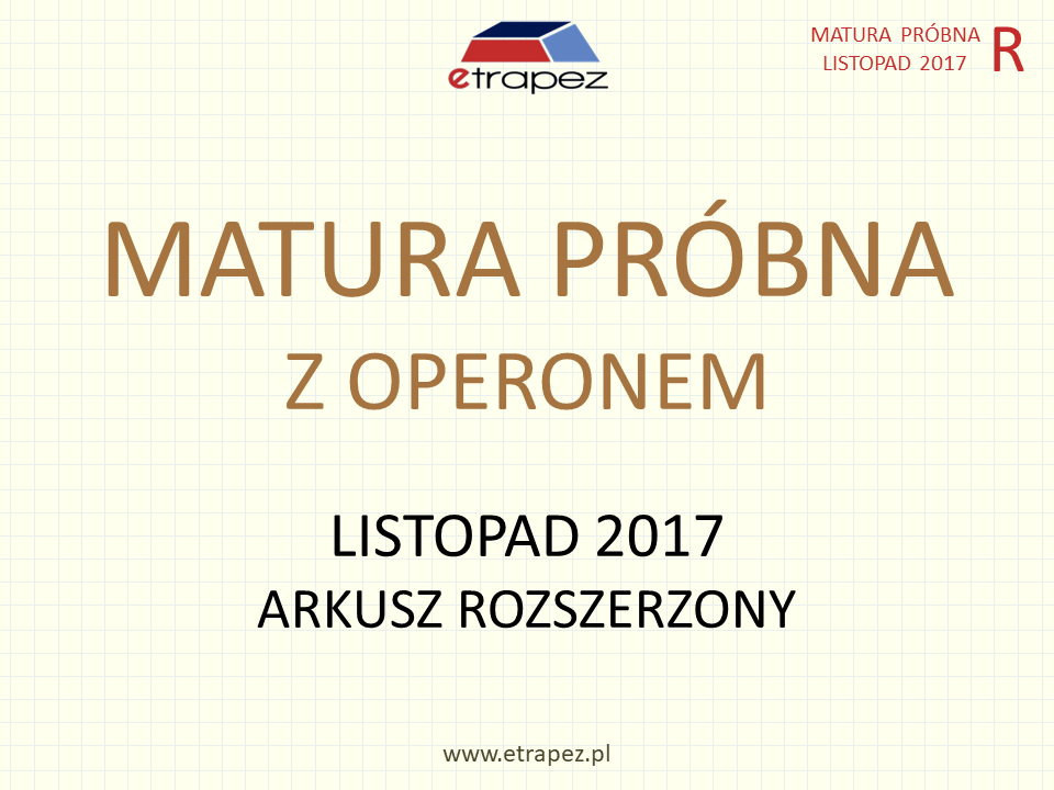 Próbna matura z Operonem, listopad 2017  – poziom ROZSZERZONY